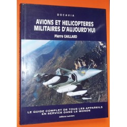 Avions et Hélicoptères Militaires d'aujourd'hui