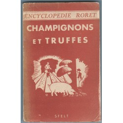 Champignons et Truffes - Encyclopédie Roret