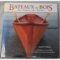 Bateaux en Bois, des Canots aux Yachts