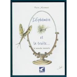 L'Ephémère et la Truite... la mouche inexacte