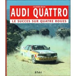 Audi Quattro, le succès sur quatre roues