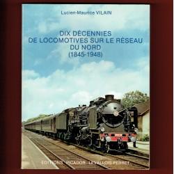 Dix décennies de Locomotives sur le Réseau du Nord (1845-1948)