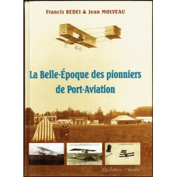 La Belle Epoque des Pionniers de Port Aviation