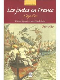 Les joutes en France, l'âge d'or 1880-1920
