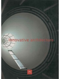 Innovative Architecture (architecture innovante)