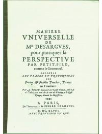 La Perspective, Manière universelle de M. Desargues pour la pratiquer