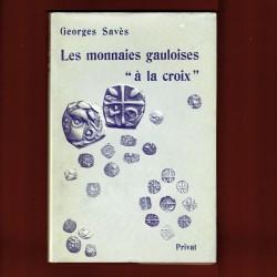 """Les Monnaies gauloises """" à la croix """""""